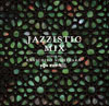 Jazzistic Mix