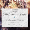 event:『NOSTALGIC CHRISTMAS LIVE』12/11(Fri)