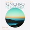 event:『Kenichiro Nishihara 1st show @Seoul』12/19(Sat)